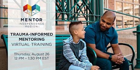Trauma-Informed Mentoring Virtual Training tickets