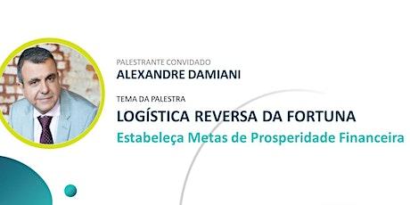 Logística Reversa da Fortuna - Como criar metas de Prosperidade Financeira tickets