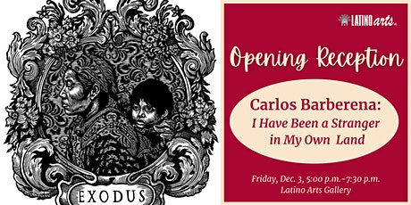 Opening Reception: Carlos Barberena: I Have Been A Stranger in My Own Land tickets