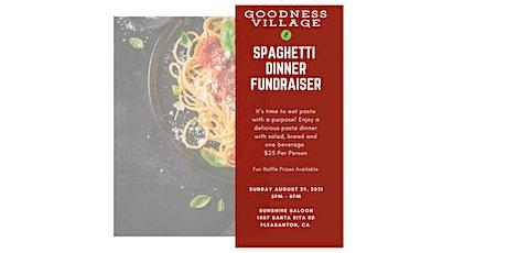 Goodness Village Spaghetti Dinner Fundraiser tickets