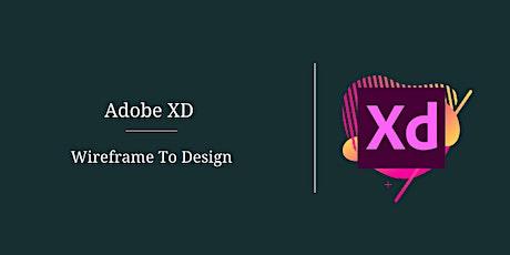 Adobe Xd – Wireframe To Design tickets