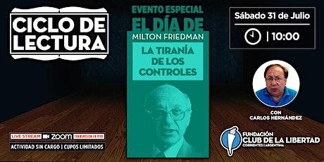 CLUB DE LA LIBERTAD - CICLO DE LECTURA - LA TIRANÍA DE LOS CONTROLES entradas