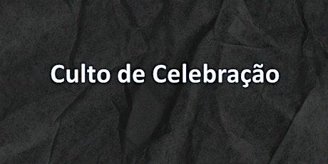 Culto de Celebração // 01/08/2021 - 08:30h ingressos