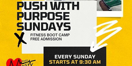 ProFit Vitality Push With Purpose Fit Camp tickets