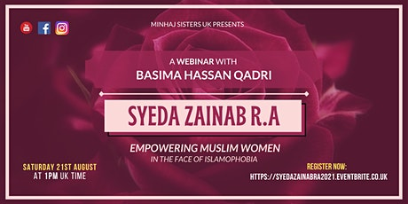 Syeda Zainab RA: Empowering Muslim Women In the Face of Islamophobia tickets