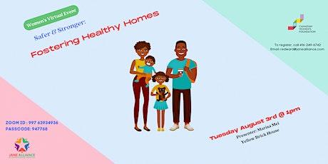 Women's Program: Fostering Healthy Homes tickets