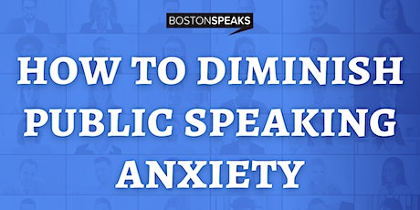 How To Diminish Public Speaking Anxiety tickets