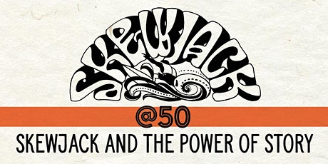 Skewjack & The Power of Story tickets