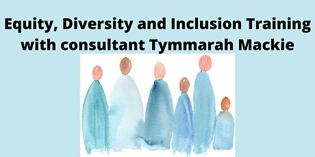 Equity, Diversity & Inclusion Training - Exploring Diversity and Inclusion tickets