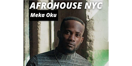 AfroHouse / Afro Dance / Afrobeats with Meka - NYC tickets