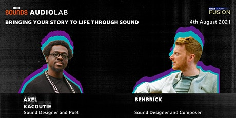 BBC Sounds Audio Lab Presents: Bringing Your Story to Life Through Sound tickets