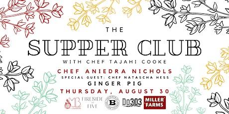 Supper Club with Aniedra Nichols tickets