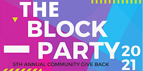 The Block Party Community Event tickets
