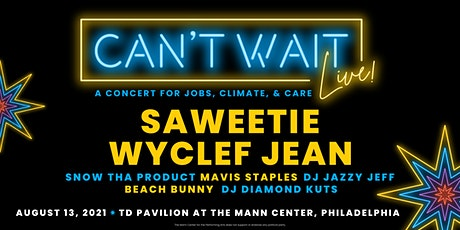 Can't Wait Live: A Concert For Jobs, Climate & Care tickets