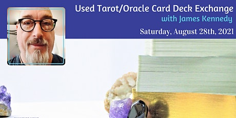 Used Oracle & Tarot Card Deck Exchange tickets