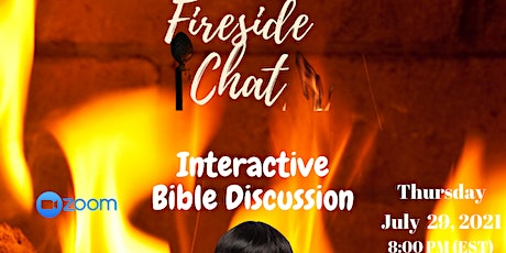 Fireside Chat  An Interactive Bible Discussion tickets