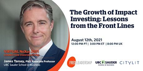 The Growth of Impact Investing: Lessons from the front lines tickets