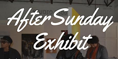 After Sunday Art Exhibit tickets