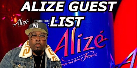 Ladies Get In Free On Alize's  Guest List & Win Prizes tickets