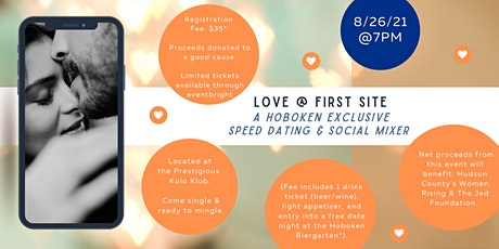 Love @ First Site: A Hoboken Exclusive Speed Dating & Social Mixer tickets