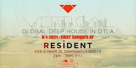 VERTICAL : Global Deep House in DTLA tickets