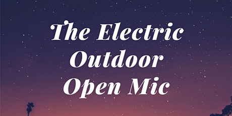 The Electric Outdoor Open Mic - Live Standup Comedy In The Park tickets