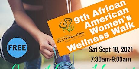 9th Annual African American Women's Wellness Walk tickets
