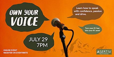 Own Your Voice : A Public Speaking Workshop tickets