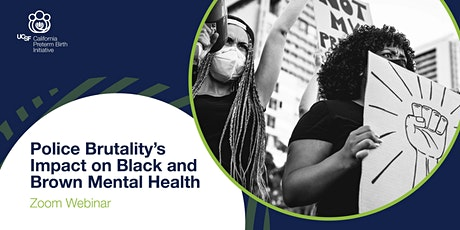 Police Brutality's Impact on Black and Brown Mental Health tickets
