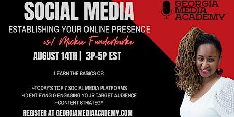 Social Media:  Establishing Your Online Presence with Mickie Funderburke tickets