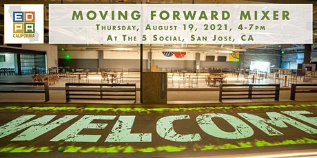 EDPA NorCal In-Person Moving Forward Mixer tickets