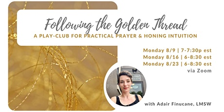 Following the golden thread: practical prayer & honing intuition tickets