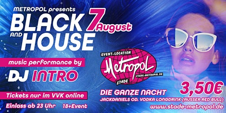 Metropol Black & House 18+ Party Tickets