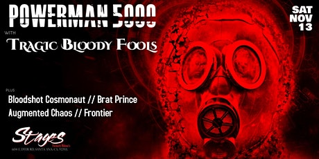 Powerman 5000 With Tragic Bloody Fools At Stages, Santa Ana tickets