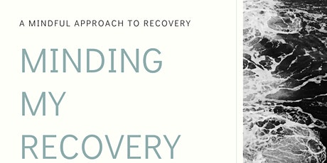 Minding my Recovery- In Person tickets