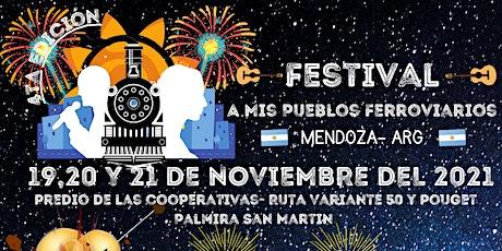 4ta Edición Festival A Mis Pueblos Ferroviarios entradas
