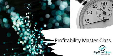 Profitability Master Class - Optimize Your Business tickets