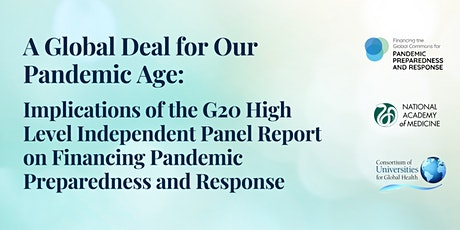 A Global Deal for Our Pandemic Age  -  Implications of the G20 HLIP Report tickets