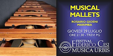 Virtuoso Mallets: Rosario Gioeni, marimba biglietti