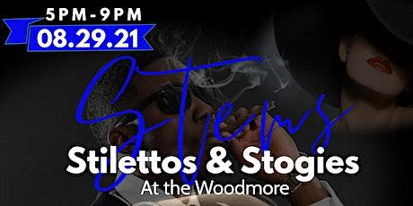 Stems Stilettos & Stogies tickets