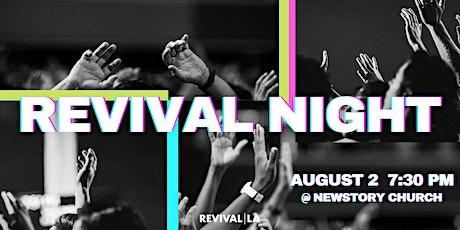 REVIVAL NIGHT // Revival LA Praise & Prayer tickets