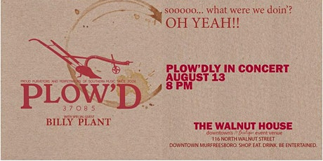 PLOW'D In Concert with Billy Plant tickets