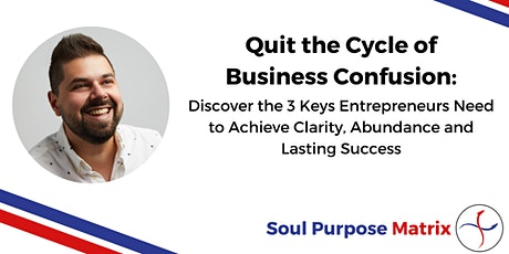 Get Your Business Aligned With Your Soul's Purpose tickets