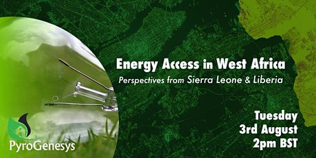 Energy Access in West Africa – Perspectives from Sierra Leone & Liberia tickets