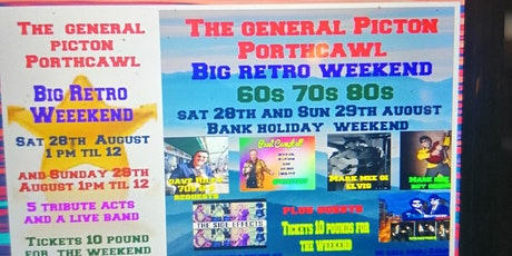 The Big Retro  Bsnk Holiday Weekend at  the Picton Porthcawl tickets
