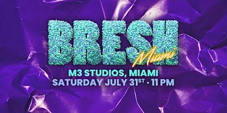 BRESH MIAMI - 20th EDITION tickets