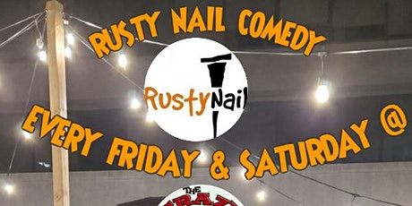 Rusty Nail Comedy: Comedy comeback at The Crazy Canuck DTK AUGUST 2021 tickets