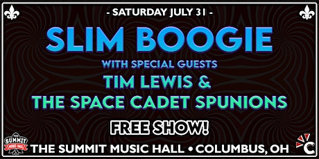 SLIM BOOGIE at The Summit Music Hall - Saturday July 31 tickets