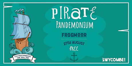 'A Pirate Adventure' - LIVE Shows, High Wycombe - Friday 27th August 2021 tickets