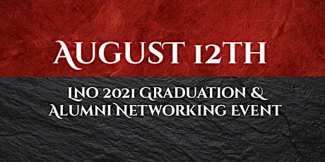 LNO 2021 Graduation & Alumni Networking Event tickets